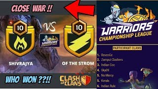 WCL 1st WAR | TH 10 VS TH 10 3 STARS | WHO WON ?? CLASH OF CLANS