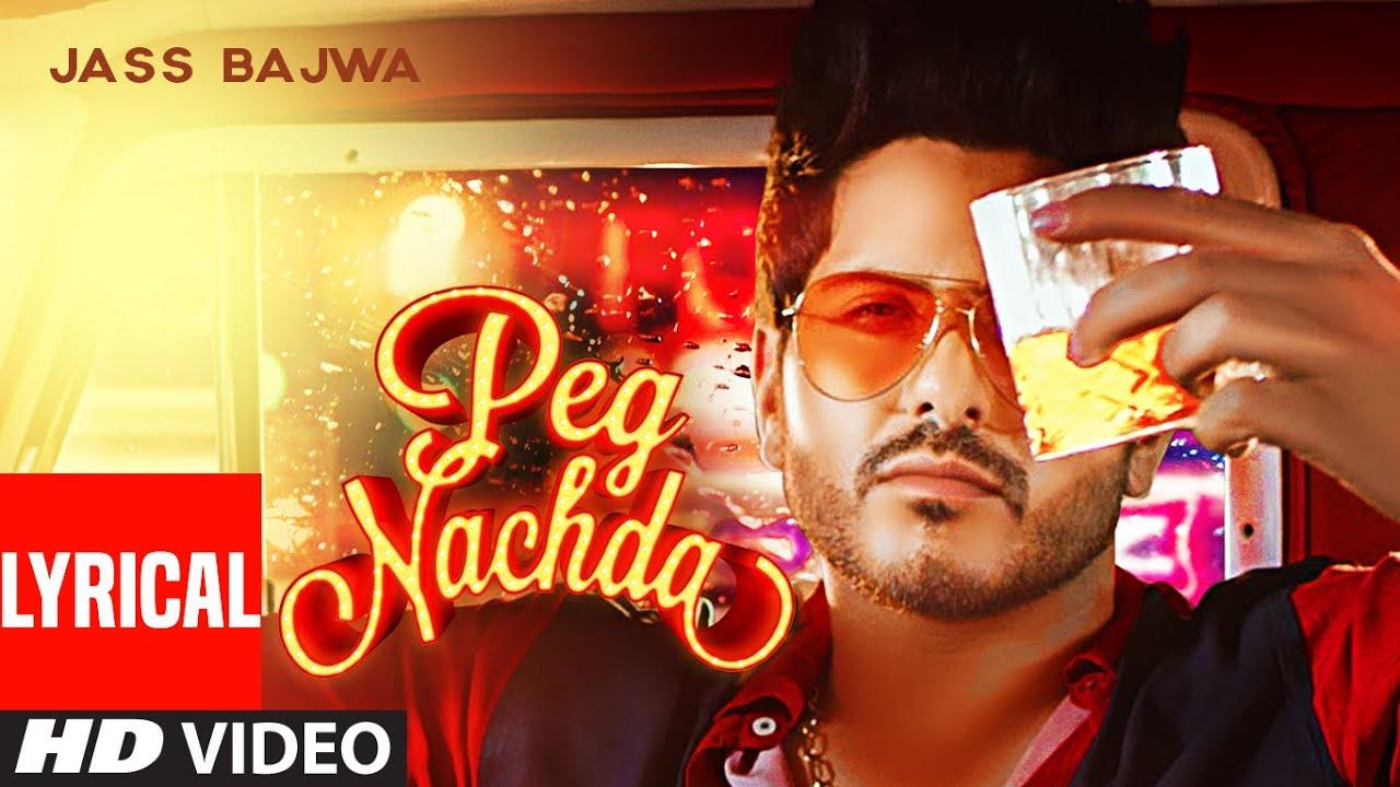 Peg Nachda (Full Lyrical Song) Jass Bajwa   Prit   Navu Lehliwala   Latest Punjabi Songs