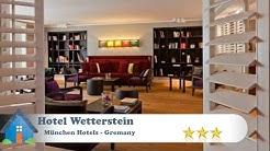 Hotel Wetterstein - München Hotels, Germany
