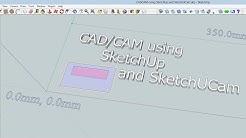 CAD/CAM using SketchUp and SketchUCam