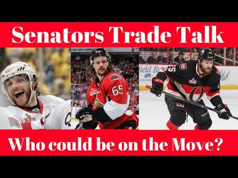 NHL Trade Talk - Ottawa Senators