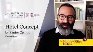 Hotel Concept by Zenios Zeniou | Hotelier Academy Free Webinars 2020 - The Home Office Edition