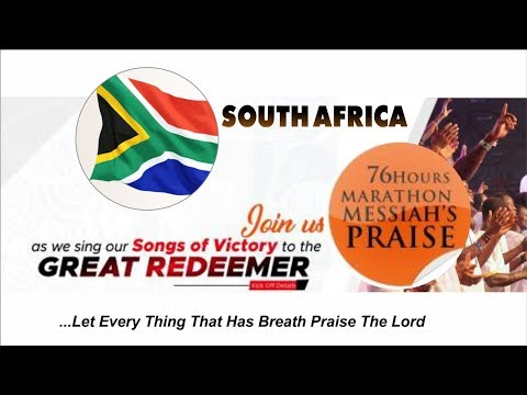 76 HOURS RCCG MARATHON MESSIAH'S PRAISE 2018_ SOUTH AFRICA
