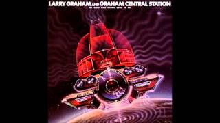 Larry Graham & Graham Central Station - Is It Love (1978)