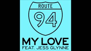 Route 94 My Love Original Mix.mp3