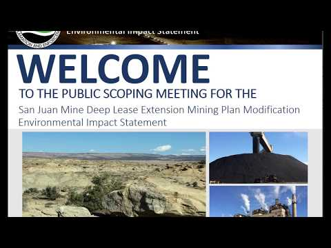 EIS Scoping for the San Juan Mine Deep Lease Extension Mining Plan Modification (Navajo)