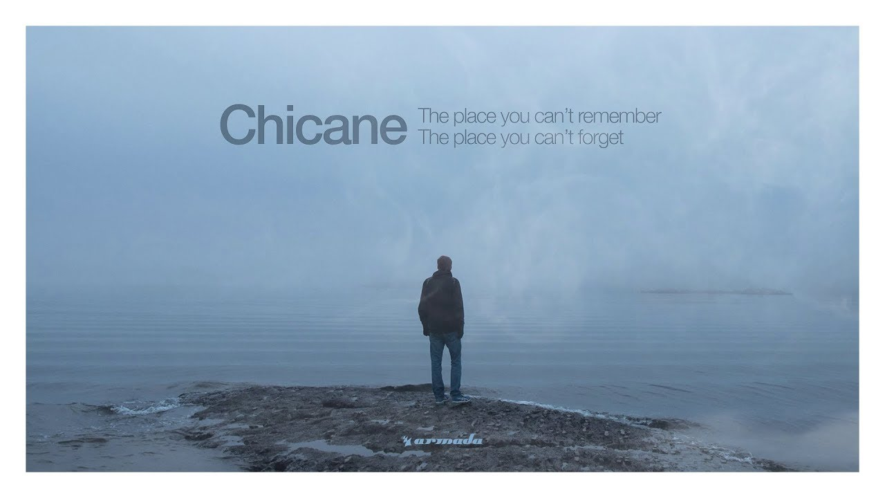 CHICANE  'THE PLACE YOU CAN'T REMEMBER, THE PLACE YOU CAN'T FORGET' ile ilgili görsel sonucu