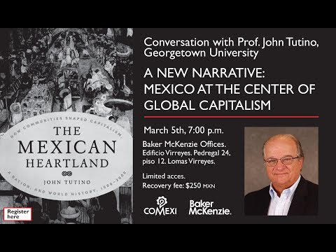 A NEW NARRATIVE: MEXICO AT THE CENTER OF GLOBAL CAPITALISM