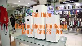 [Chiếm Tài Mobile] - Giới thiệu Máy lọc không khí Xiaomi Gen 2 - 2S - Pro