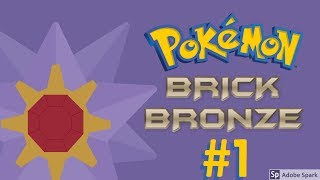 Roblox Let's Play | Pokemon Brick Bronze #1- The STAR(mie) of the show!