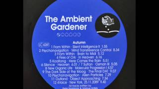 Pete Namlook - Ambient Gardener : Autumn [full album]