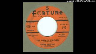 Williams, Andre - The Greasy Chicken - 1957