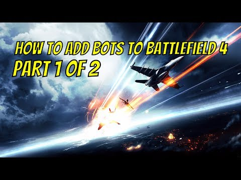 SERVER] How to enable bots in BF4 (Part 1) Video Download MP4 3GP