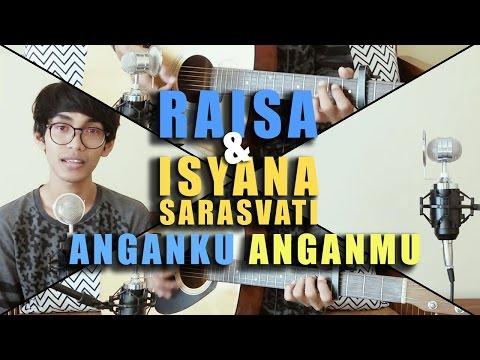 RAISA & ISYANA SARASVATI - ANGANKU ANGANMU (Cover by Tereza)