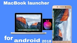 macbook ios launcher best new apps for android 2018