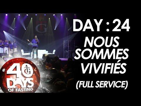 Pasteur Gregory Toussaint | 40-DAY FAST - DAY 24 | Nous Sommes Vivifiés