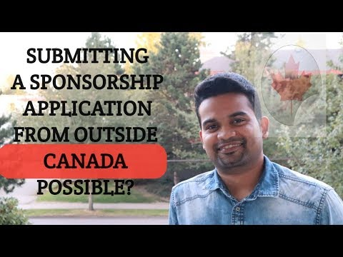 Is It Possible To Submit A Sponsorship Application From Outside Canada?