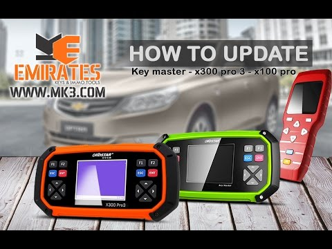 HOW TO UPDATE (KEY MASTER - X300 PRO 3 - X100 PRO)