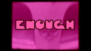 PINK FUZZ - Enough (Official)