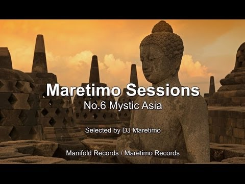Maretimo Sessions - No. 6 Mystic Asia - Selected by DJ Maretimo, HD, 2018, Mystic Bar+Buddha Sounds