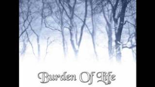 Watch Burden Of Life Isolated In My Shell Of Madness video