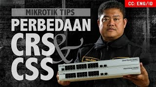 DIFFERENCE BETWEEN CRS & CSS - MIKROTIK REVIEW [ENG SUB]