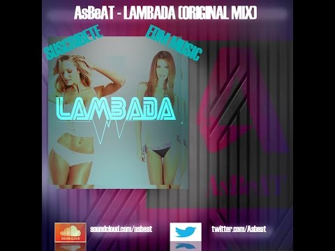 AsBeAT - Lambada - FREE DOWNLOAD (Original Mix)