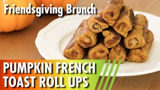 Pumpkin French Toast Roll Ups // Friendsgiving Brunch W/ Carrie Rad