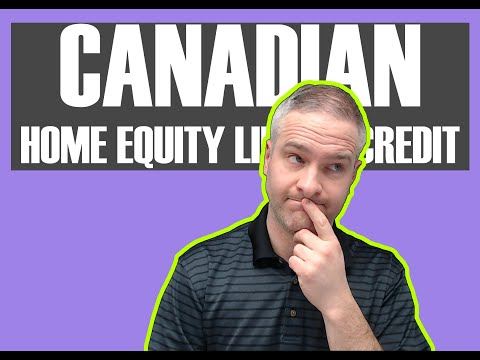 HELOC (Home Equity Line Of Credit Canada): Stats And Facts For 2019
