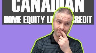 HELOC (Home Equity Line Of Credit Canada):Stats and facts for 2019