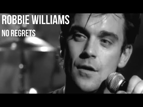 Robbie Williams - No Regrets | Sub Español + Lyrics