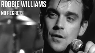 Baixar Robbie Williams - No Regrets | sub Español + lyrics