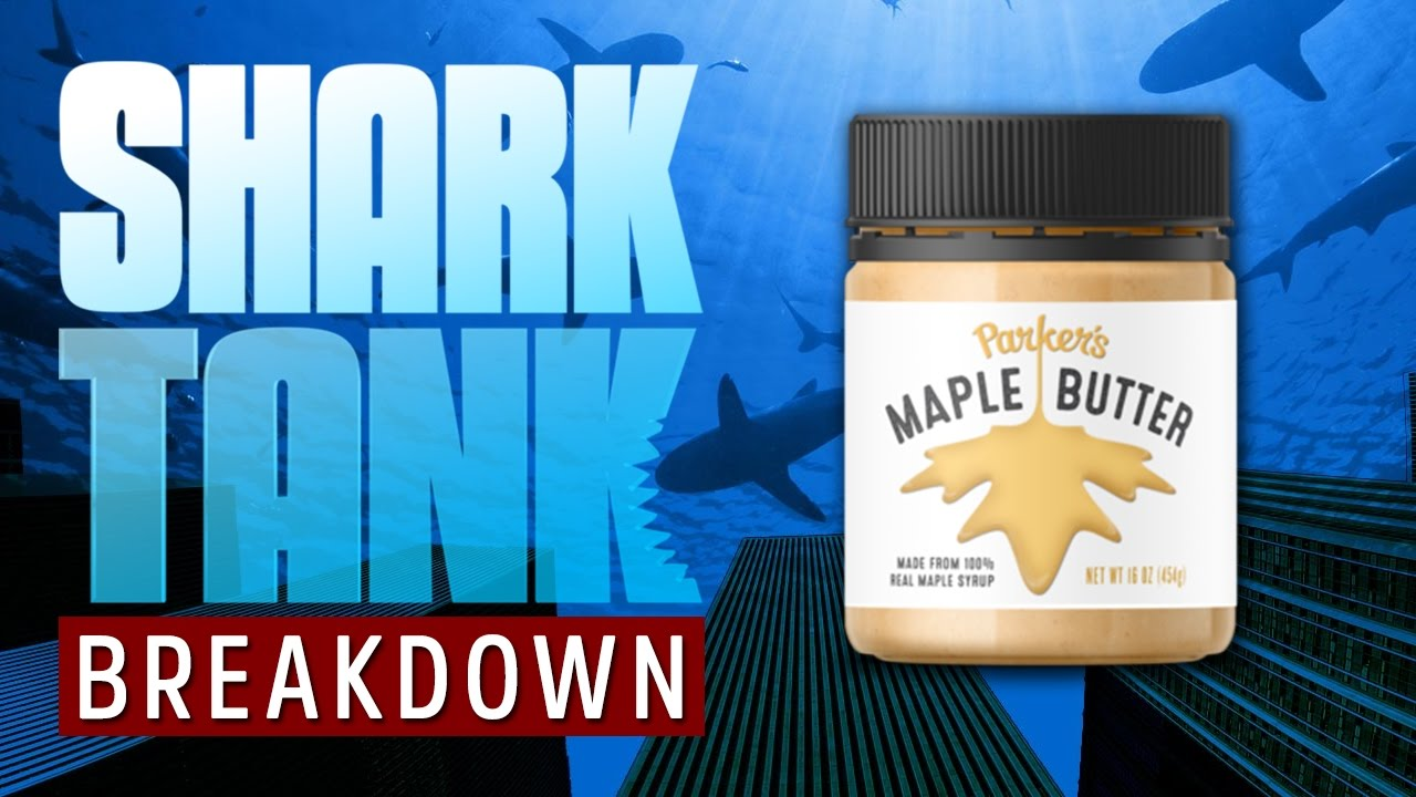 2219b02313d Shark Tank Breakdown - Parker s Maple - Delicious Maple Syrup Products