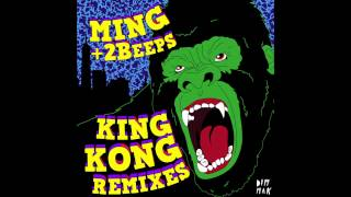 MING + 2Beeps - King Kong (Casino Gold Remix)