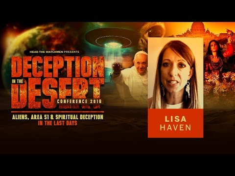 Deception in the Desert Conference: Lisa Haven speaks about the End Times and Government Corruption
