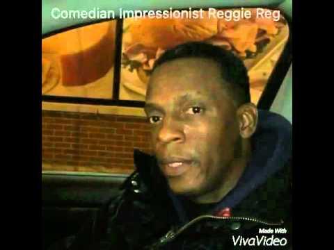 Comedian Impressionist Reggie Reg