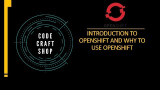 Introduction to openshift and why openshift   openshift 4   red hat openshift