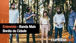 Baixar Entrevista - A Banda Mais Bonita da Cidade - Curitiba Cult