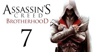 Assassin's Creed: Brotherhood - Прохождение игры на русском [#7]