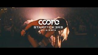 Coone - Starfuckers (2016 Refix) (Free Download)