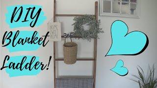 DIY Farmhouse Blanket Ladder 🌻