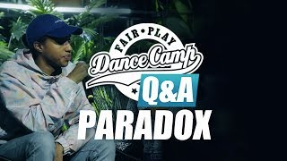 Q&A | Paradox: 'Small things we do can impact big things later' | Fair Play Dance Camp 2017