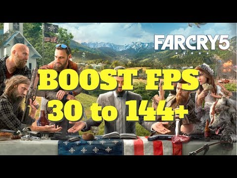 Far Cry 5 - How to BOOST FPS and performance on any PC!