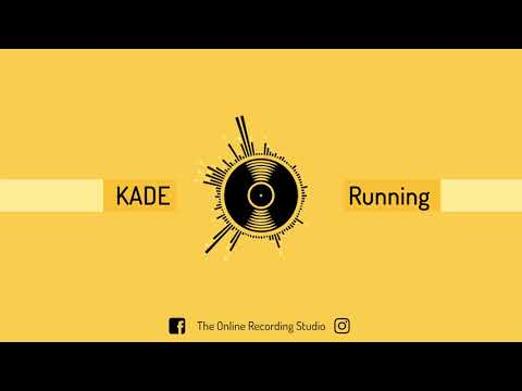 KADE - Running (The Online Recording Studio)