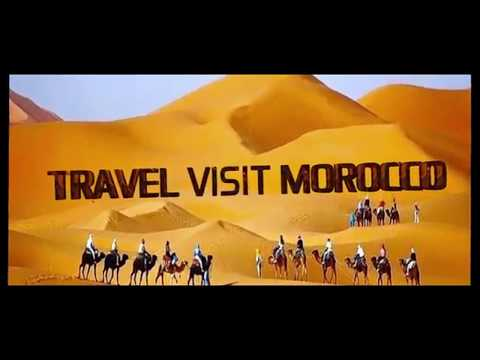 Morocco Travel Video Guide - Best of Morocco | Travel Visit Morocco