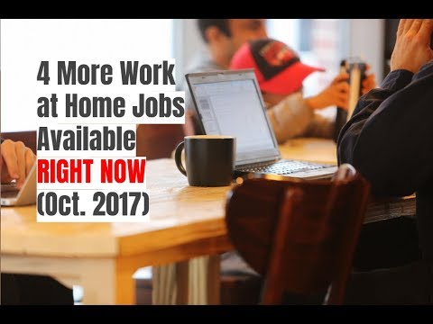 jobs available to work from home 4 more work at home jobs available right now oct 2017 983
