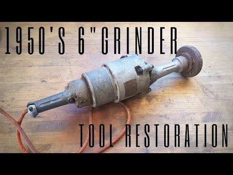 """1950's 6"""" Hand Grinder - Tool Restoration"""