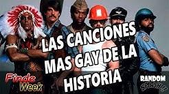 las canciones mas gay de la historia | mundo