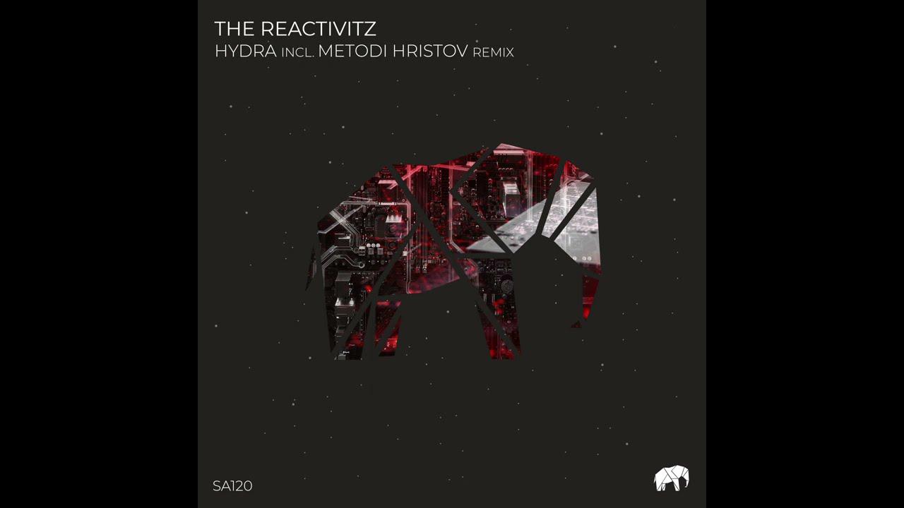 Download The Reactivitz - Hydra (Metodi Hristov Remix) [SET ABOUT]