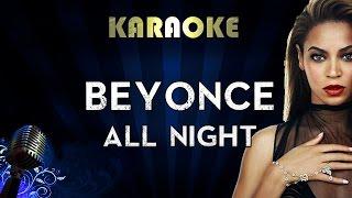 Beyonce - All Night   LOWER Key Karaoke Instrumental Lyrics Cover Sing Along